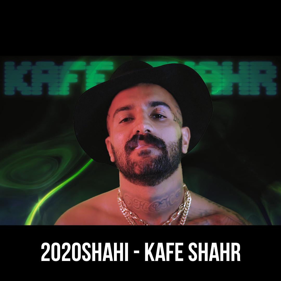 2020Shahi - Kafe Shahr Video