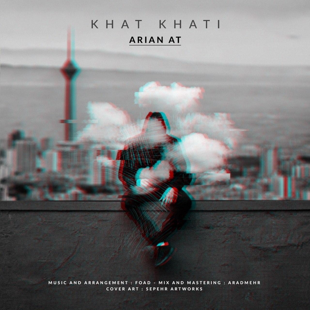 Arian At - Khat Khati