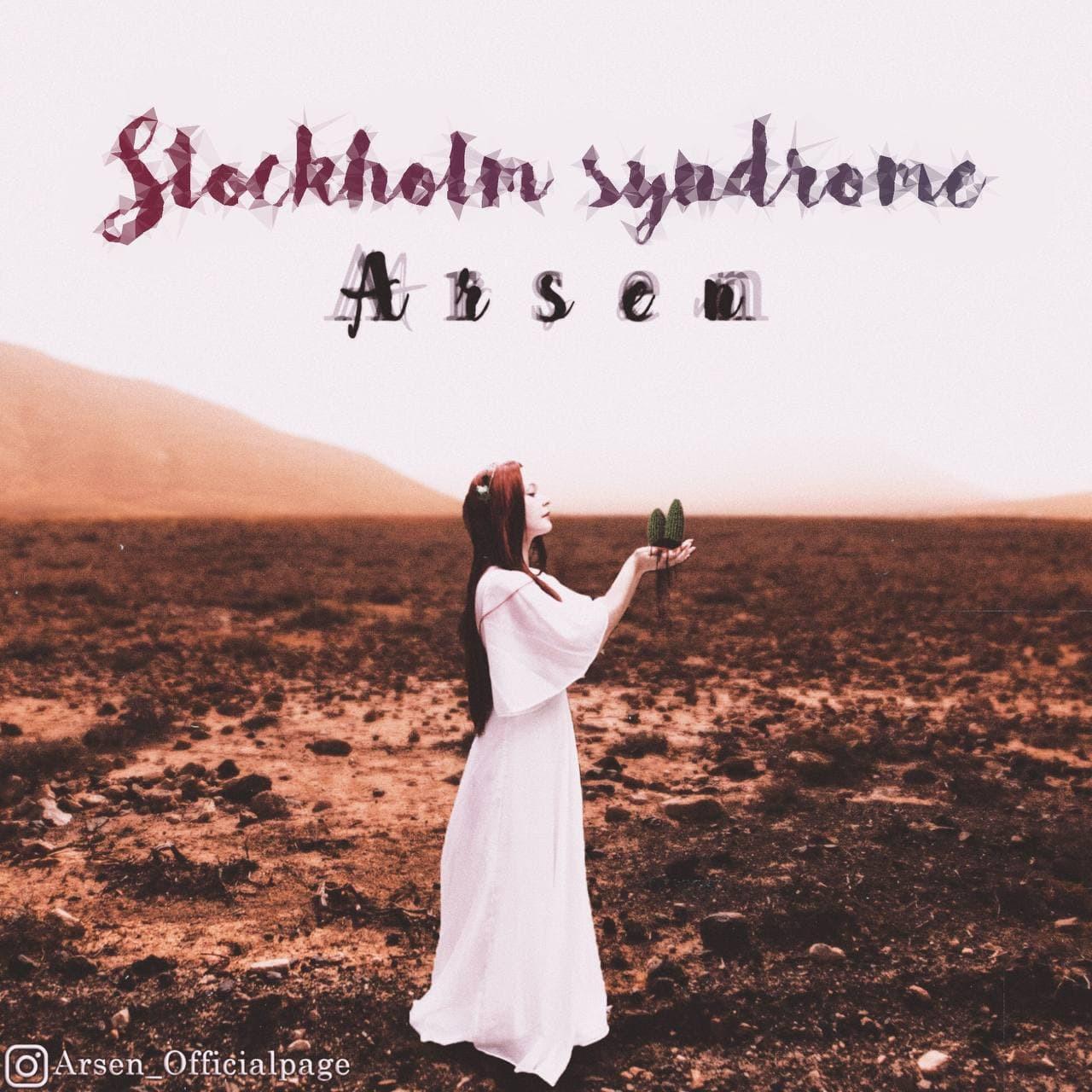 Arsen - Stockholm Syndrome
