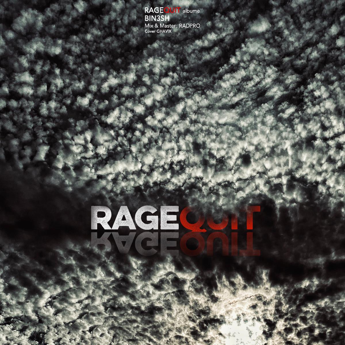 Bin3sh - RageQuit Album