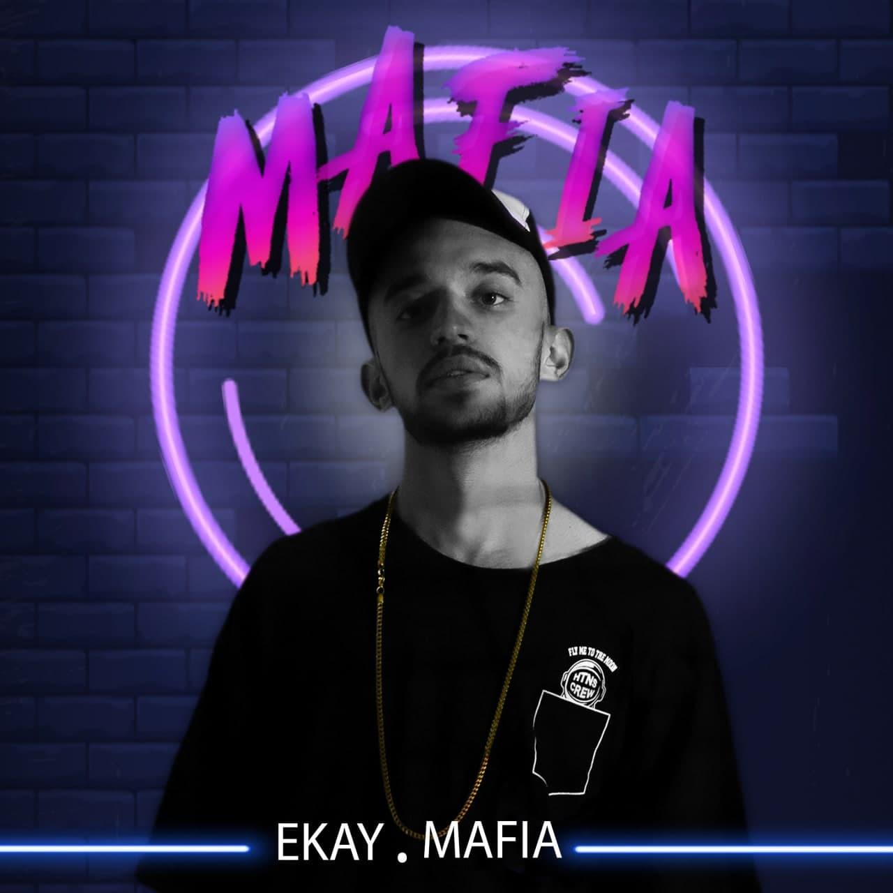 Ekay - Mafia