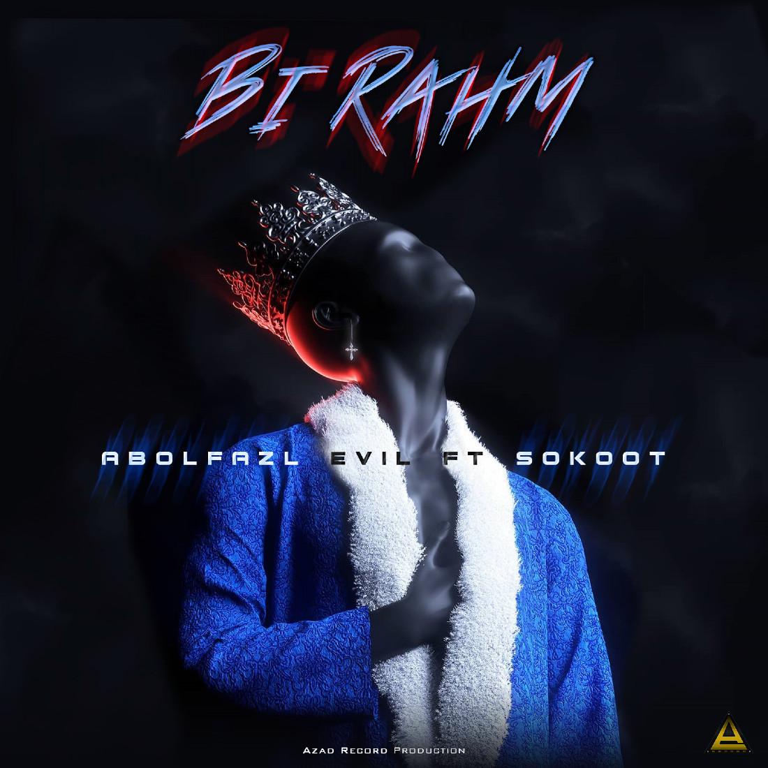 Evil Ft Sokoot - Bi Rahm