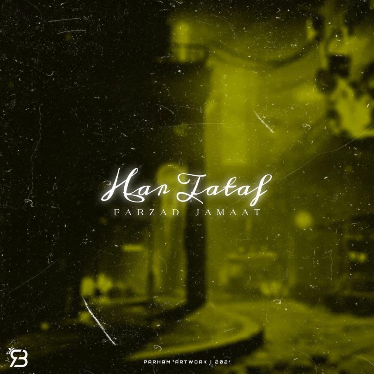 Farzad Jamaat - Har Taraf Album
