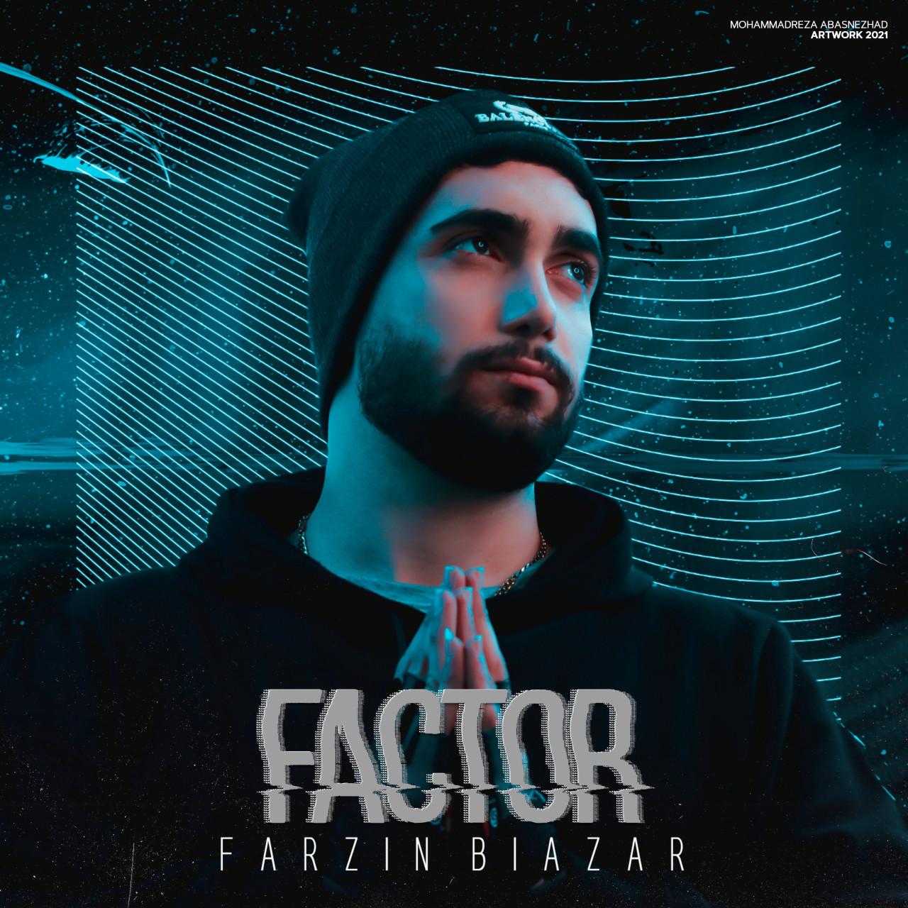 Farzin Biazar - Factor