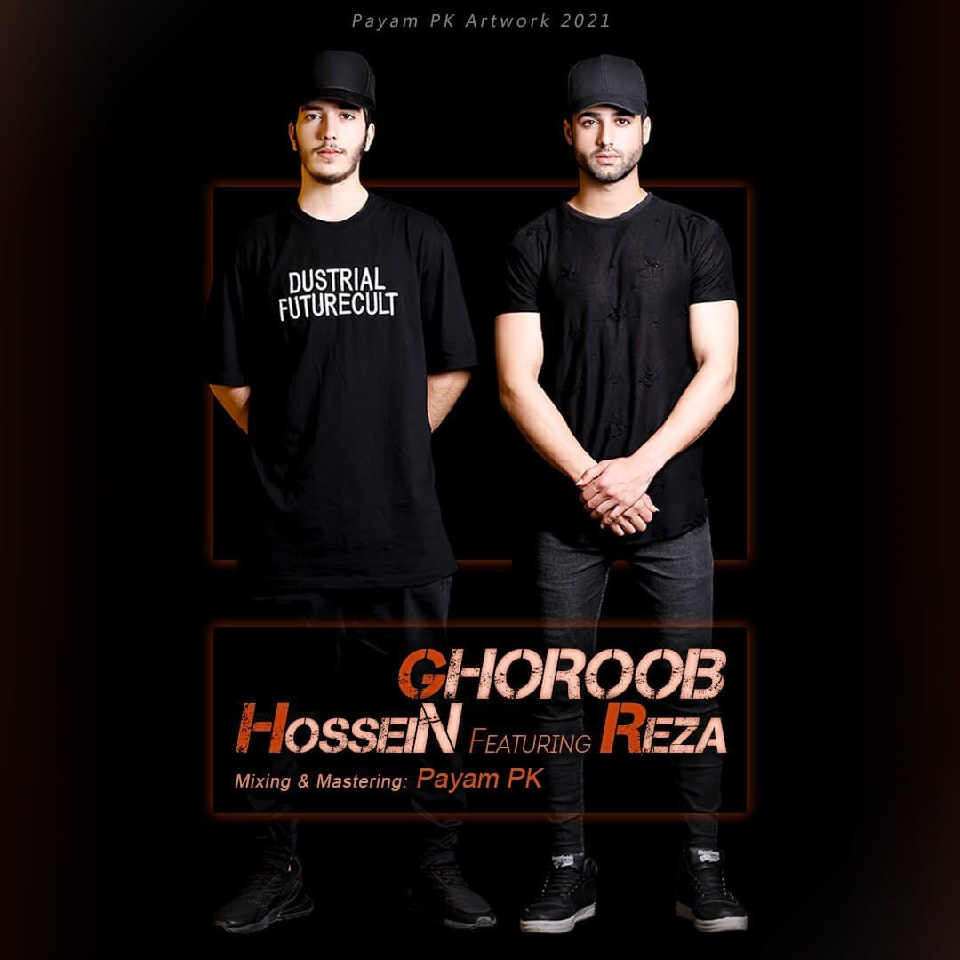 HosseiN Ft Reza - Ghoroob