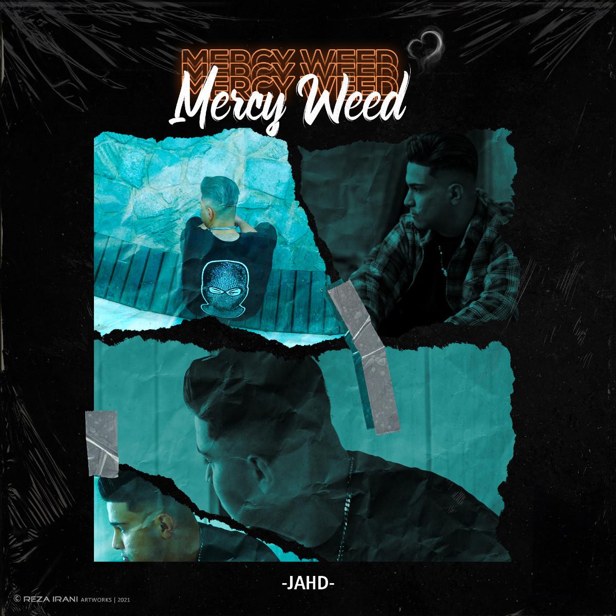 Jahd - Mercy Weed