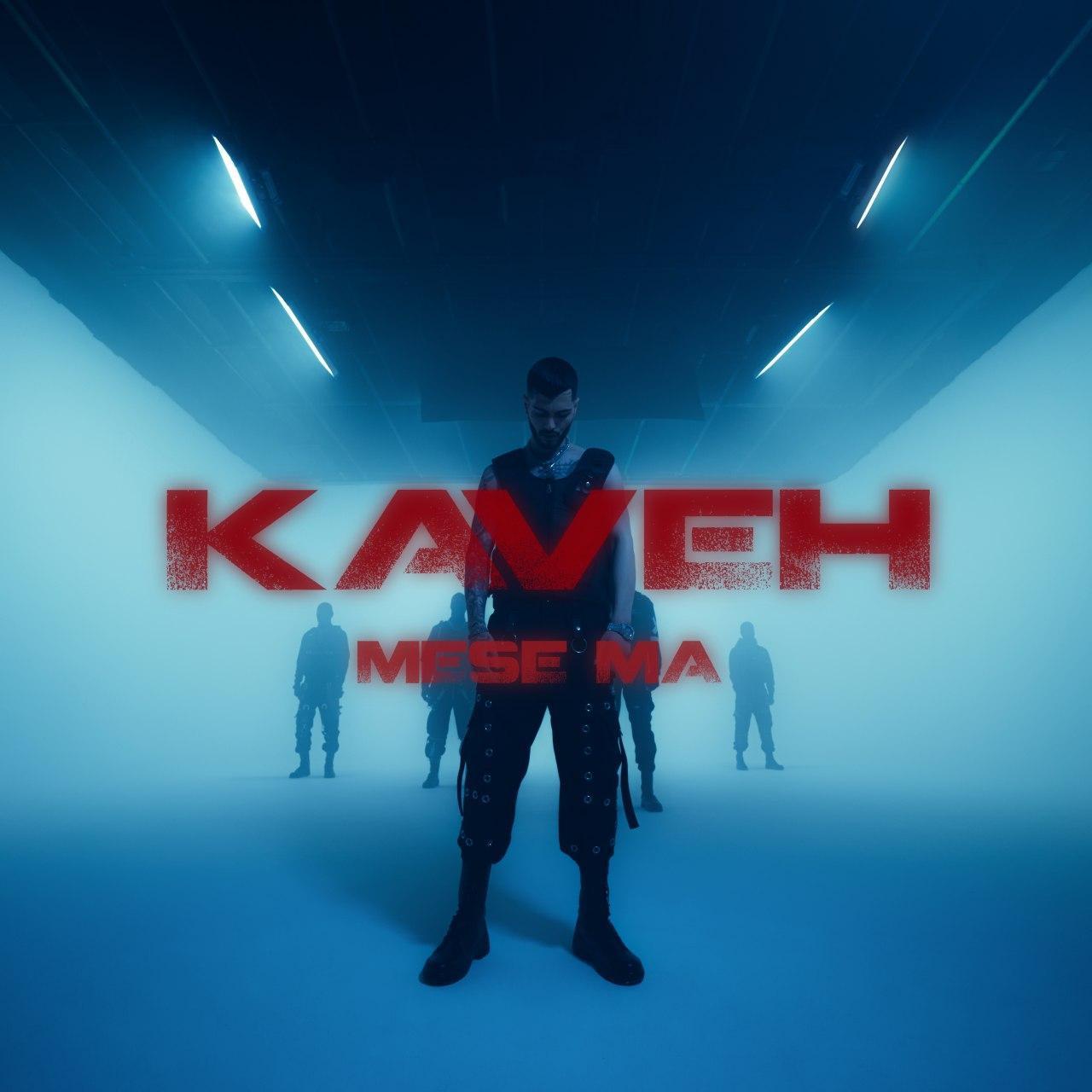 Kaveh - Mese Ma