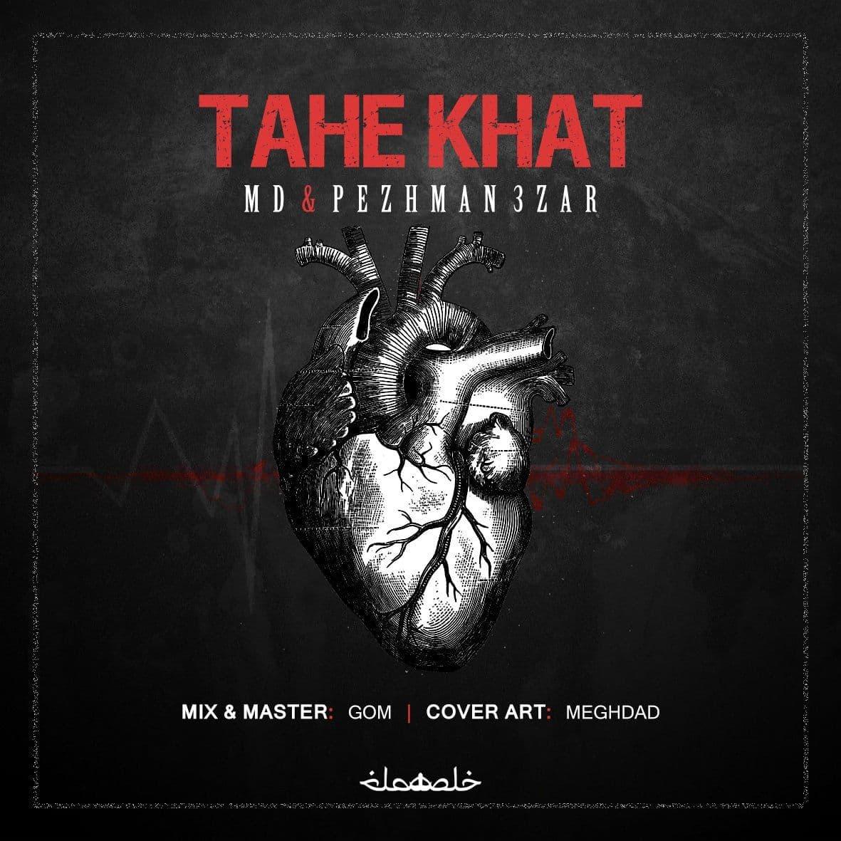 MD & Pezhman 3zar - Tahe Khat