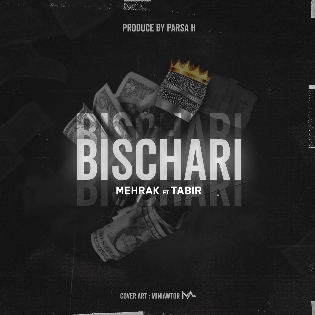 Mehrak Ft Tabir - Bischari