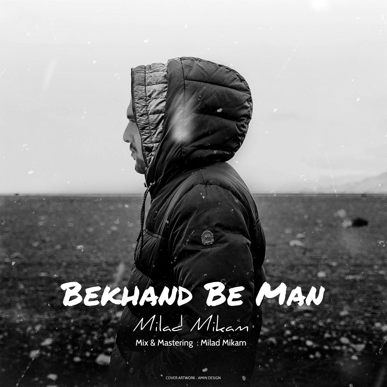 Milad Mikam - Bekhand Be Man Album