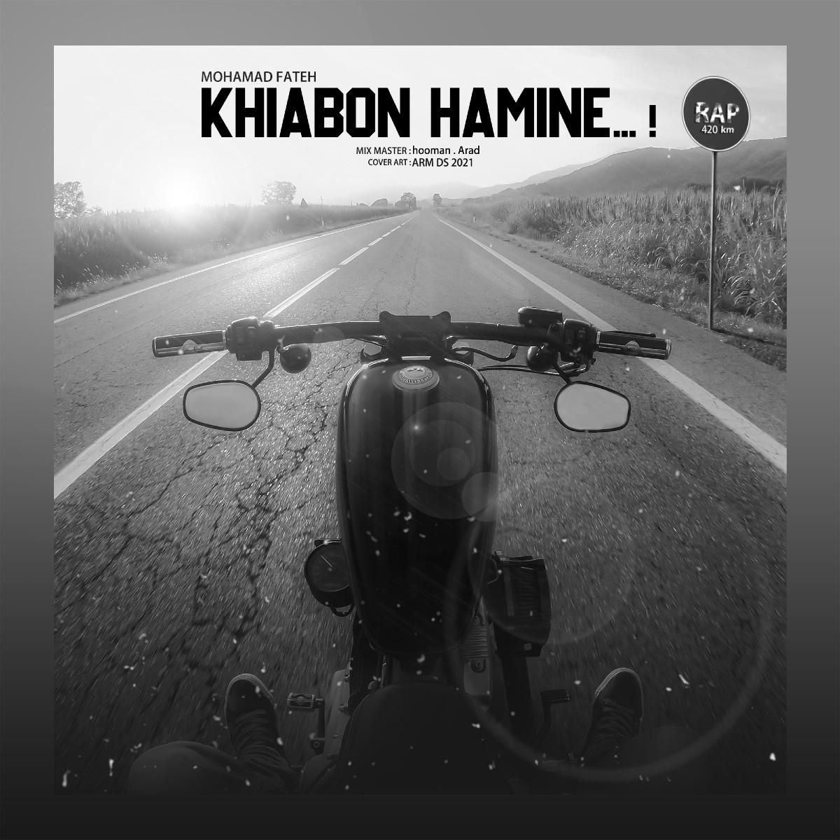 Mohamad Fateh - Khiabon Hamine