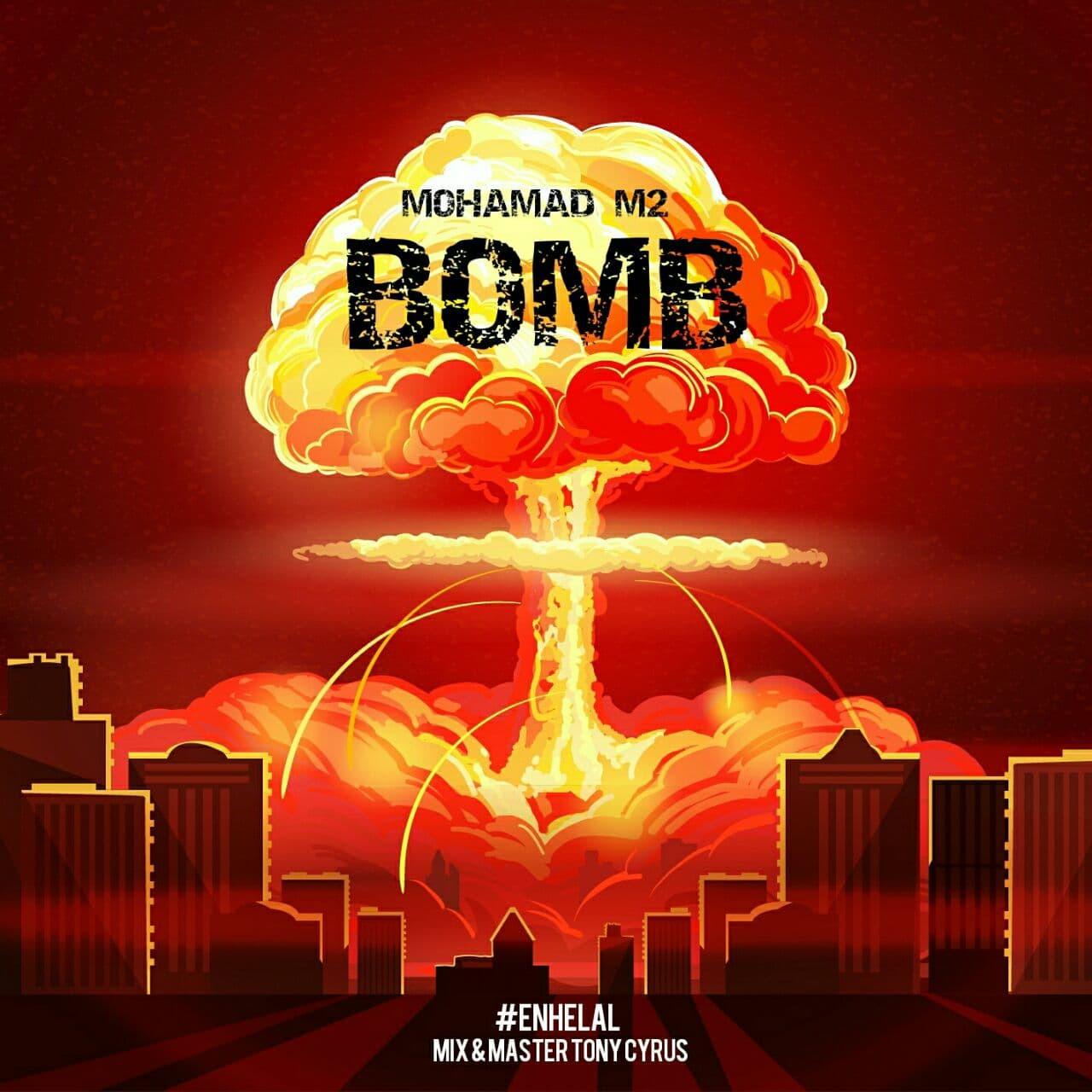 Mohamad M2 - Bomb