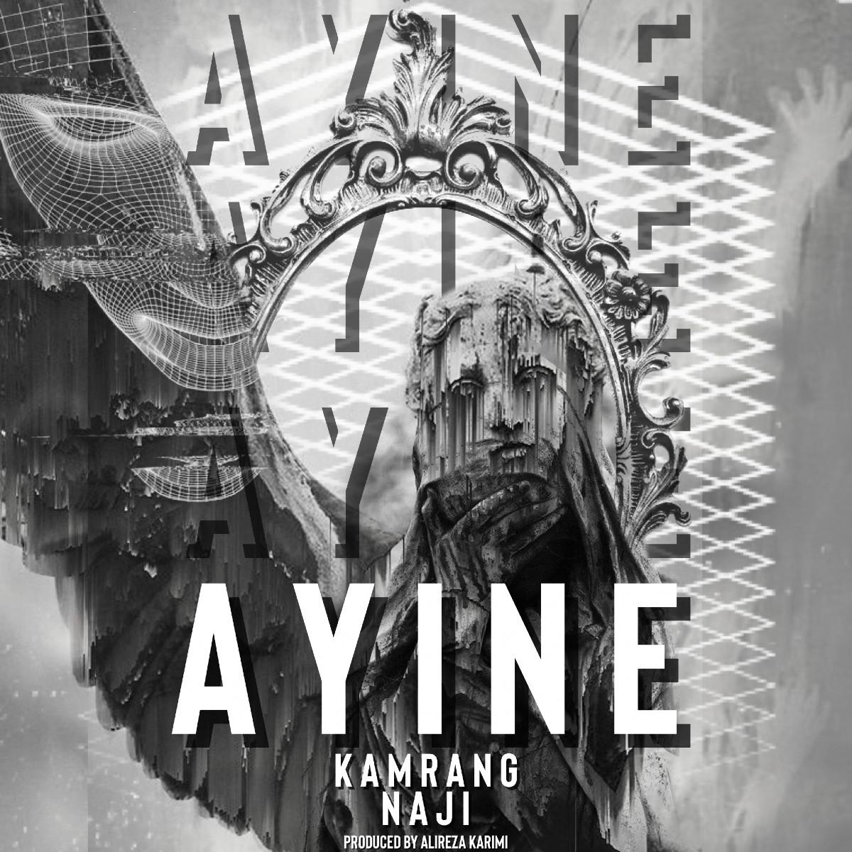 Mohamadreza Naji Ft Kamrang - Ayine