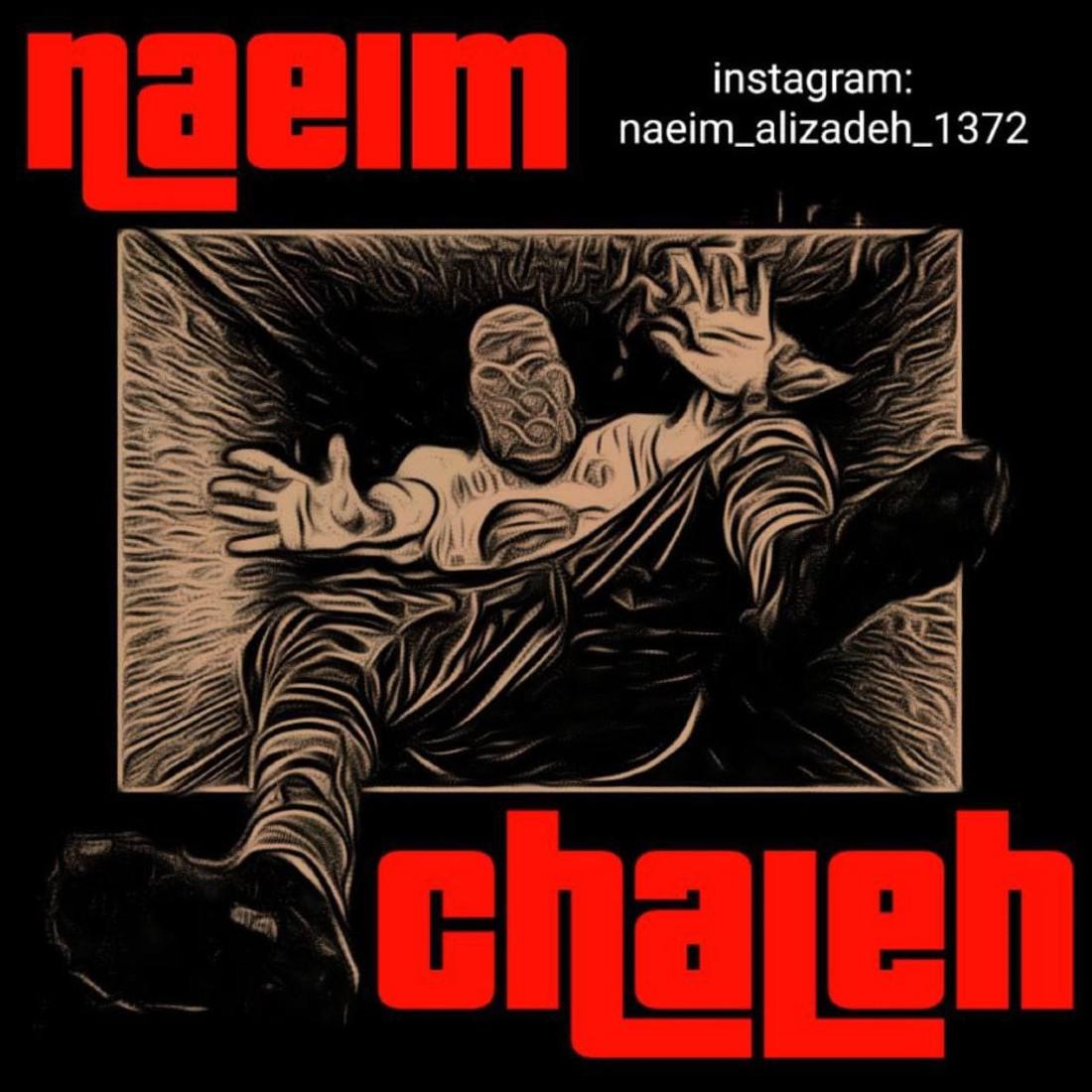 Naeim - Chaleh