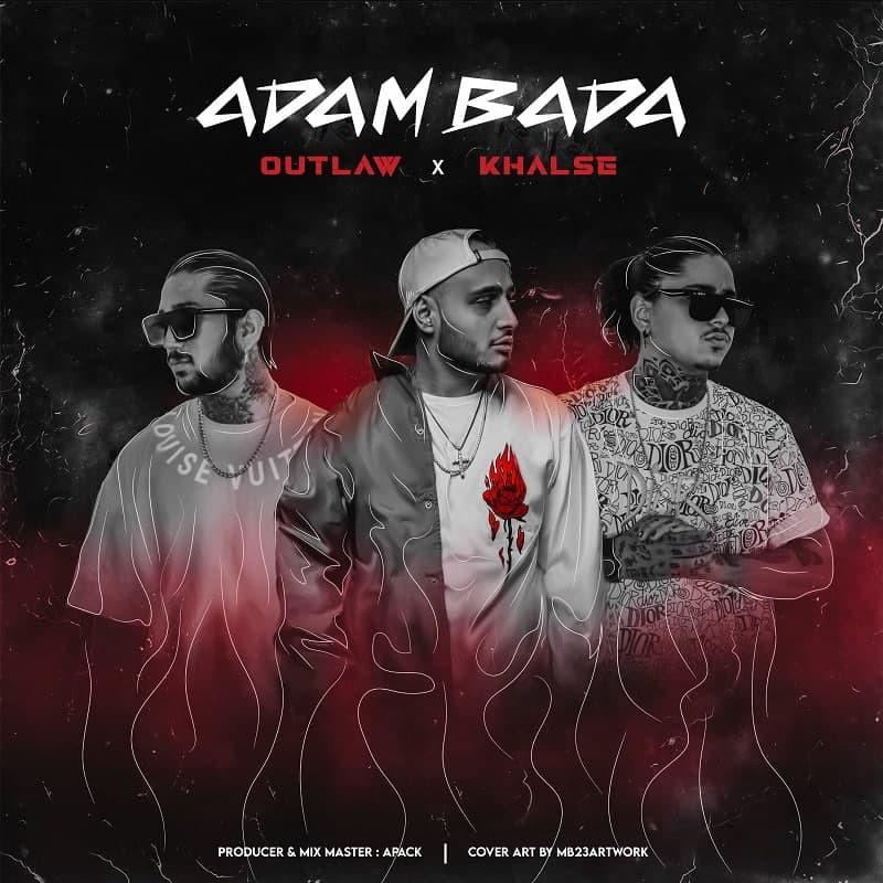 Outlaw Ft Sepehr Khalse - Adam Bada