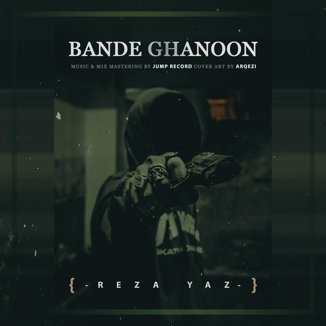 Reza Yaz - Bande Ghanoon