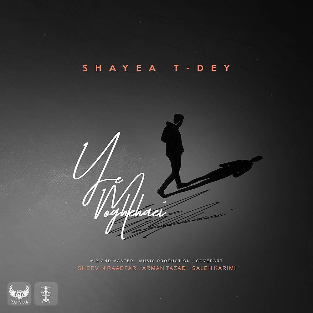 Shayea Ft T-Dey - Ye Moghehaei