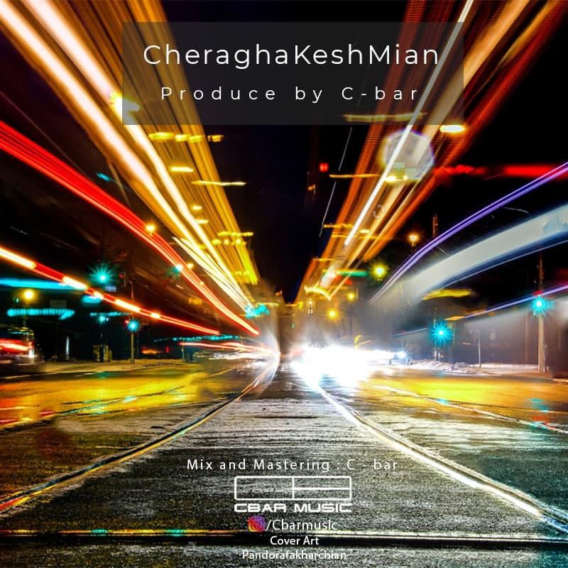 Sina C-BAR - Cheragha Kesh Mian