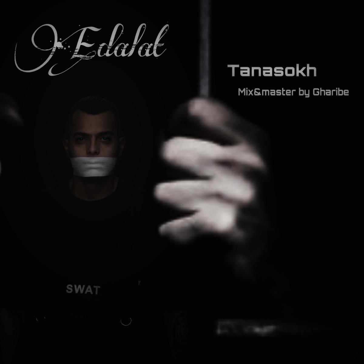 Tanasokh - Edalat
