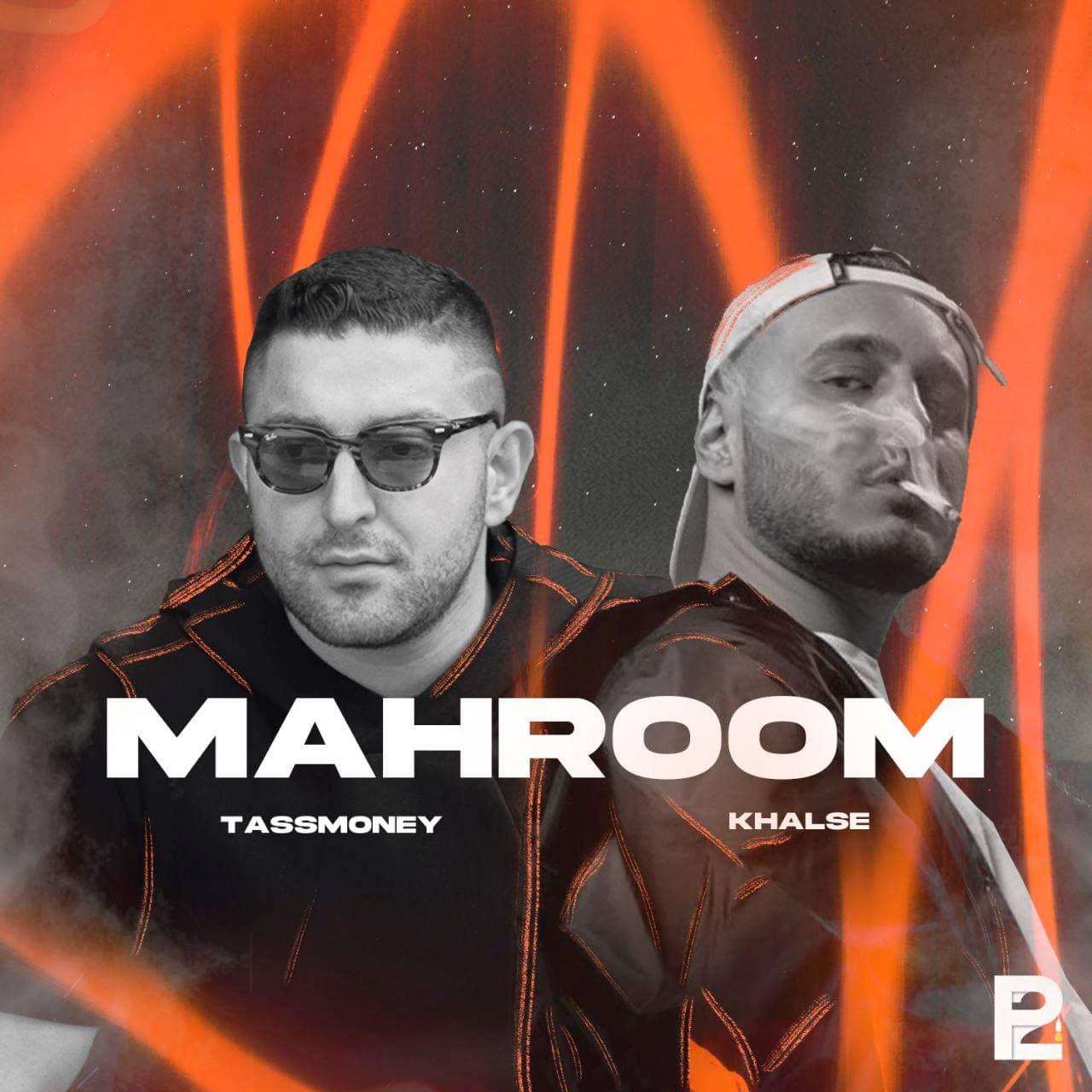 Tassmoney & Sepehr Khalse - Mahroom