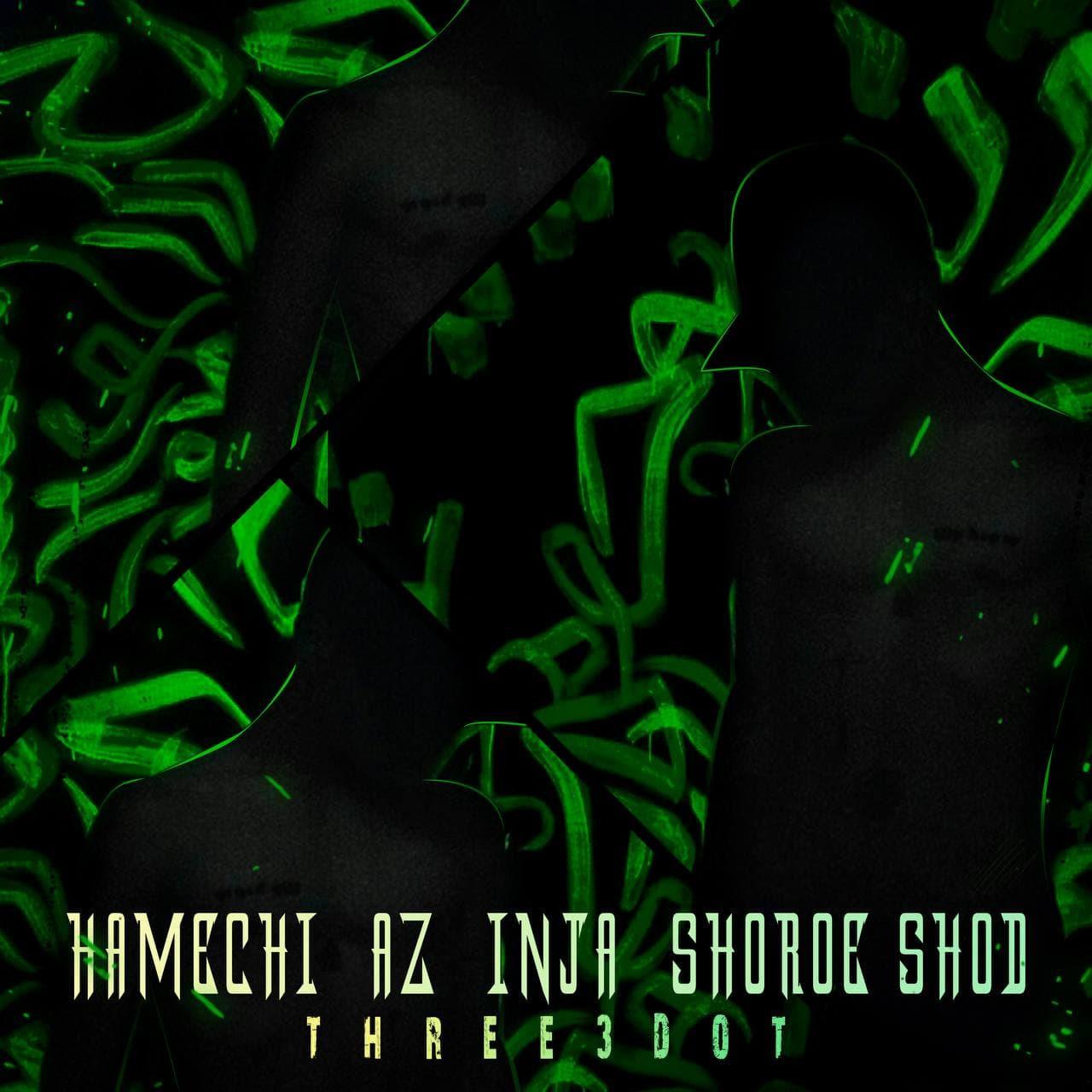 Three3dot - Hamechi Az Inja Shoroe Shod