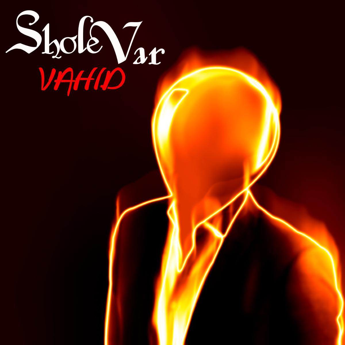 Vahid - SholeVar