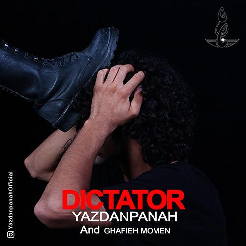 Yazdanpanah & Ghafieh Momen - Dictator