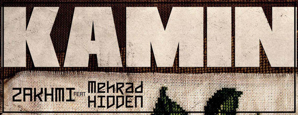 Zakhmi Ft Mehrad Hidden - Kamin