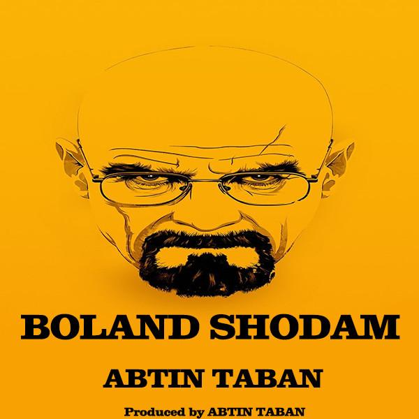 Abtin Taban - Boland Shodam