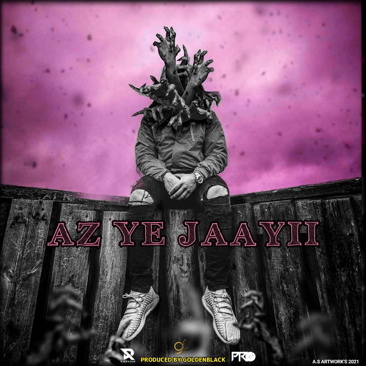Random - Az Ye Jaayii