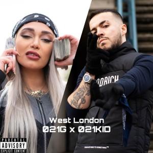 آهنگ غرب لندن از 021KID و 021G