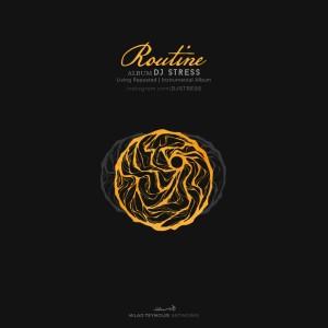 آلبوم اینسترومنتال روتین از دی جی استرس