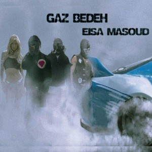 آهنگ گاز بده از عیسی مسعود