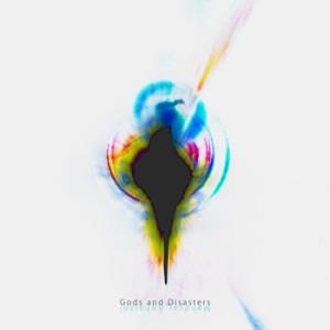 بیت Gods and Disasters از مهدیار آقاجانی