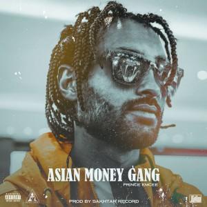 آلبوم Asian Money Gang از پرینس امسی