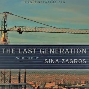آلبوم The Last Generation از سینا زاگرس