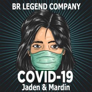 آهنگ کووید ۱۹ از گروه بی آر لجند (جِیدِن و ماردین)