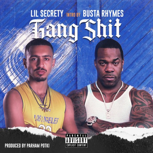 آهنگ Gang Shit از Lil Secrety و Busta Rhymes